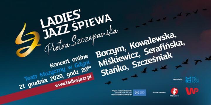 Ladies' Jazz śpiewa Piotra Szczepanika